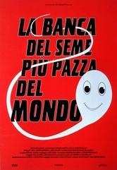 La banca del seme più pazza del mondo, locandina italiana del film