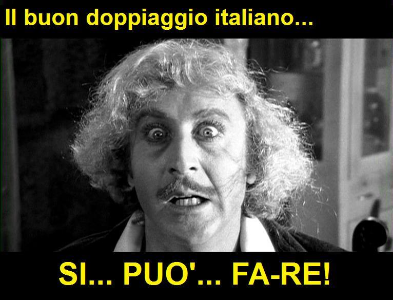si può fare, frase di Gene Wilder nel doppiaggio italiano di Frankenstein Junior di Mel Brooks