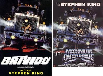 Locandina italiana di Brivido di Stephen King, in originale Maximum Overdrive