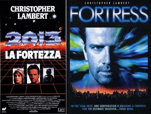 locandina italiana di 2013 La fortezza, film del 1992, a fianco della copertina originale in inglese