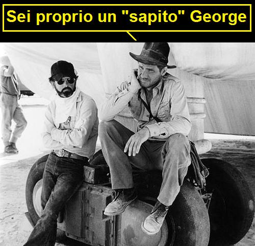 George Lucas e Harrison Ford sul set di I predatori dell'Arca Perduta con vignetta di Ford che legge: sei proprio un sapito, George