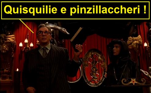 La frase Mumbo jumbo dal film La nona porta. La vignetta legge quisquilie e pinzillaccheri