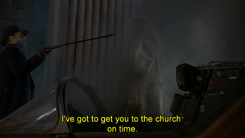 Cara, condurti io devo per tempo al tempio. Battuta dal doppiaggio di Batman 1989