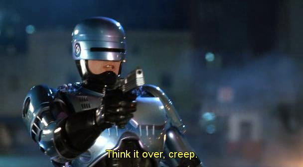 Robocop che dice ripensaci