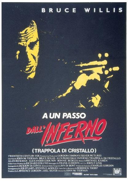 Prima locandina italiana del film Die Hard del 1988, mostra il titolo originale A un passo dall'inferno e tra parentesi Trappola di cristallo