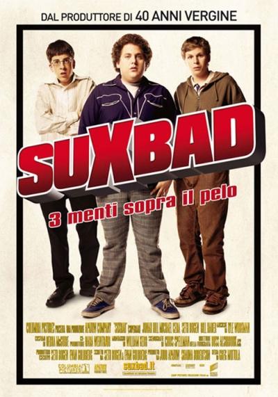 Locandina di Superbad, 3 menti spora il pelo. Il titolo italiano è scritto Suxbad