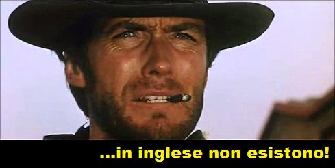 Clint Eastwood che digrigna i denti e dice: in inglese non esistono