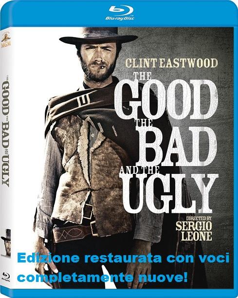 Copertina del Blu Ray di Il buono, il brutto e il cattivo, con aggiunta la scritta: edizione restaurata con voci completamente nuove