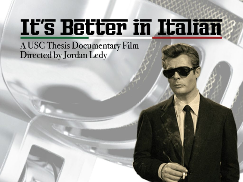It's better in Italian, documentary film by Jordan Ledy