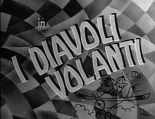 Titoli italiani di I diavoli volanti di Stanlio e Ollio