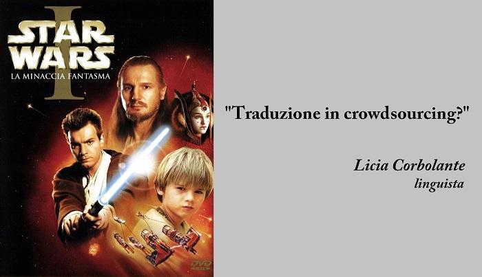 Commento di Licia Corbolante sull'adattamento di Star Wars Episodio 1 la minaccia fantasma