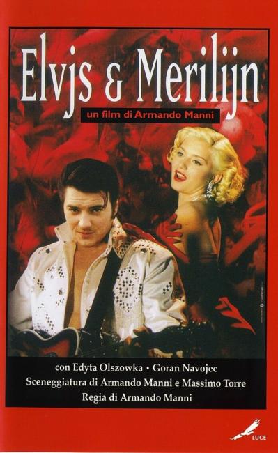 Copertina VHS del film Elvjs & Merilijn di Armando Manni