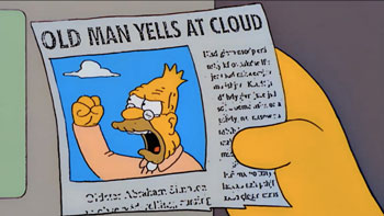 old man yells at cloud meme da i simpson