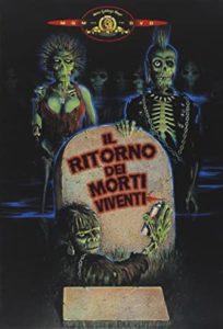 Copertina DVD MGM del film Il ritorno dei morti viventi 1985