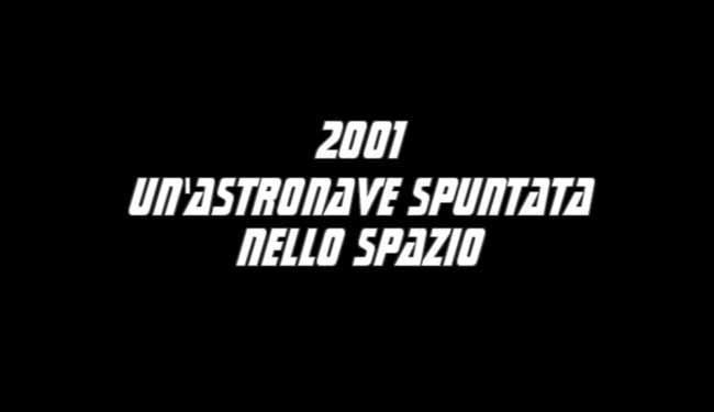 Titolo italiano 2001 un'astronave spuntata nello spazio, in originale 2001 a space travesty