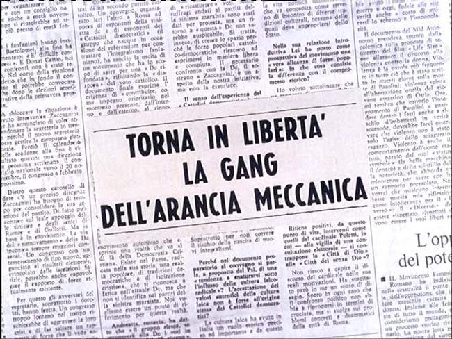 Ritaglio di giornale che legge Torna in libertà la Gang dell'Arancia Meccanica