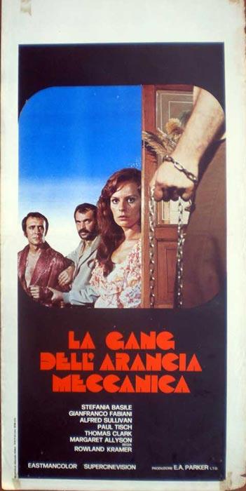 Locandina italiana del film La gang dell'arancia meccanica